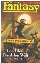 Lord der Dunklen Welt, Terra Fantasy Taschenbuch 6 , 2. Auflage Nov 1977 ( = The Dark World)
