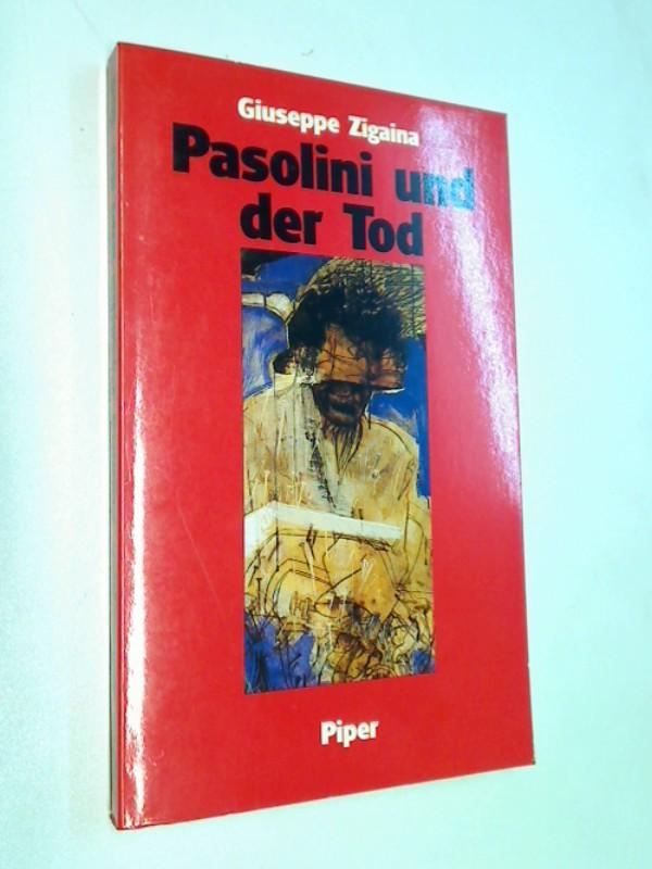 """Pasolini und der Tod : Mythos, Alchimie und Semantik des """"glänzenden Nichts"""" ; eine Studie. 0 Pasolini e la morte; 349203263X"""
