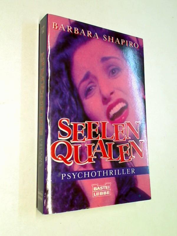 Seelenqualen. Psychothriller. ERSTAUSGABE 1996