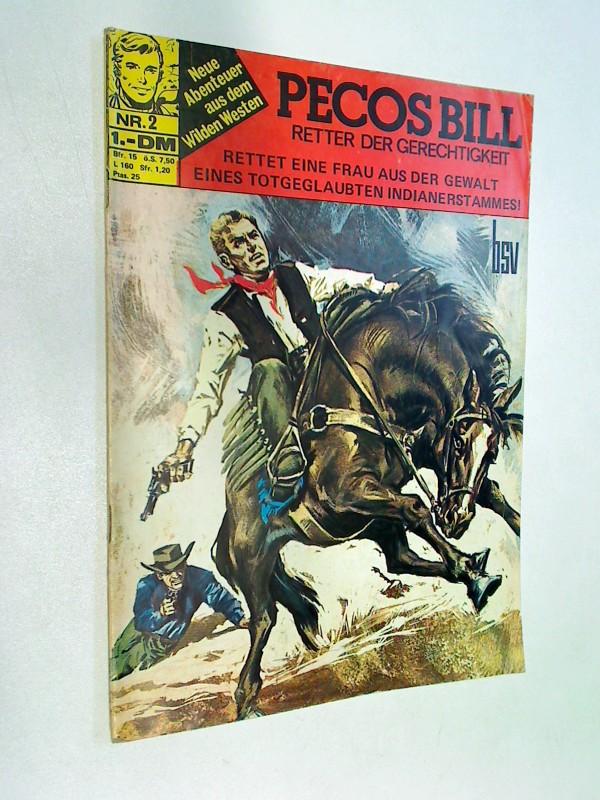 Bonato, Armando: Pecos Bill Nr. 2 ,  1971, Retter der Gerechtigkeit, BSV Comics,  Comic-Heft