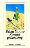 Strandgeburtstag : Roman. = Fergus,  Diogenes-Taschenbuch 22994 ; 3257229941