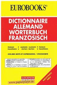 Dictionnaire allemand, Wörterbuch französisch . 430.000 MOTS ET EXPRESSIONS / STICHWORTE. ; 3850494772