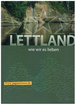 Lettland, wie wir es lieben ( Bildband) ; 9789984263724