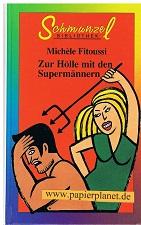 Zur Hölle mit den Supermännern , Schmunzel Bibliothek