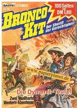 Bronco Kit 19  Die Dynamit-Teufel , Der Sheriff der Gerechtigkeit , Bastei Comic
