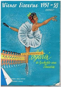 Wiener Eisrevue 1957 - 58 bringt : Sylvia die Geschichte einer Tänzerin (Programm