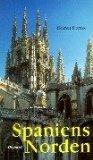 Spaniens Norden : auf dem Jakobsweg von Pamplona bis Santiago de Compostela. ; 3791321080 Helmut Domke /