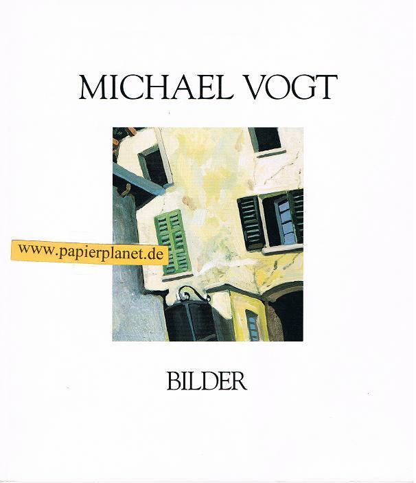 Kleemann, Peter, Ursula Toenges-Goertz und Michael Vogt: Michael Vogt : Italienische Landschaften. Ausstellungskatalog Galleria D'Arte Cá Dal Portic, Locarno
