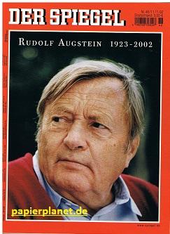 Der Spiegel 2002 Nr. 46 , Rudolf Augstein 1923 - 2002, 11.11.2002  (Das deutsche Nachrichtenmagazin) Zeitschrift