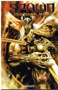 Spawn The Dark Ages 4,  Infinity Image Comics. Prestige Format ; 9783934773547