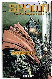 Holguin, Brian: Spawn The Dark Ages 5, 1. Auflage,  Infinity Image Comics. Prestige Format ;