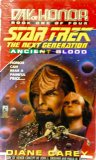Ancient Blood (= Armageddon Sky : Day of Honor = 1, Star Trek The Next Generation. ; 9780671002381