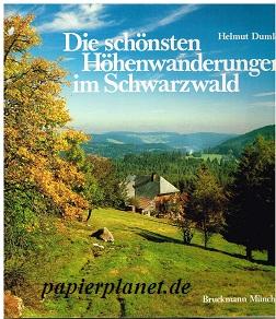 Die schönsten Höhenwanderungen im Schwarzwald. ; 3765421359