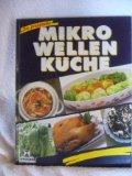 Die praktische Mikrowellen - Küche , 9783821207346