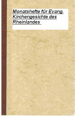 Monatshefte für Evangelische Kirchengeschichte des Rheinlandes 1968