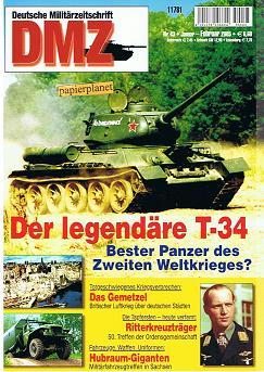DMZ Deutsche Militärzeitschrift 2005 Heft 43 : Der legendäre Panzer T-34. 50. Treffen der Ritterkreuzträger.  4191178106604