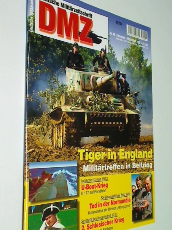 DMZ Deutsche Militärzeitschrift 2005 Heft 48 : 2. Schlesischer Krieg Schlacht bei Kesselsdorf 1745. Indischer Ozean 1943 : U 177 auf Feindfahrt