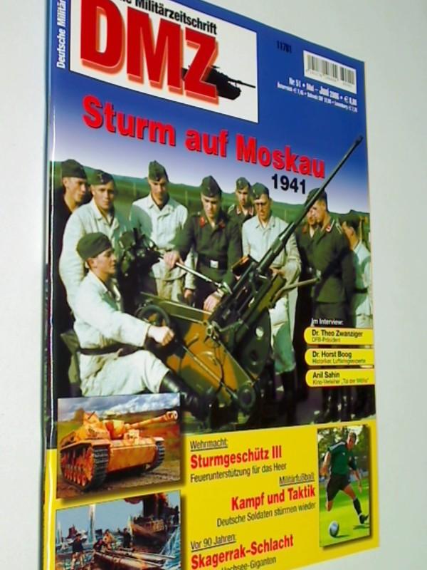 DMZ Deutsche Militärzeitschrift 2006 Heft 51 : Sturm auf Moskau 1941. Skagerrak-Schlacht. Sturmgeschütz III.