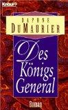 DuMaurier, Daphne: Des Königs General. Roman.