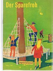 Der Sparefroh 1962 Heft 3 ( Sparkassenwerbeheft)