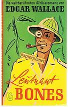 Leutnant Bones. Die weltberühmten Afrikaromane,  Goldmanns gelbe Taschenbücher 353 Edgar Wallace.