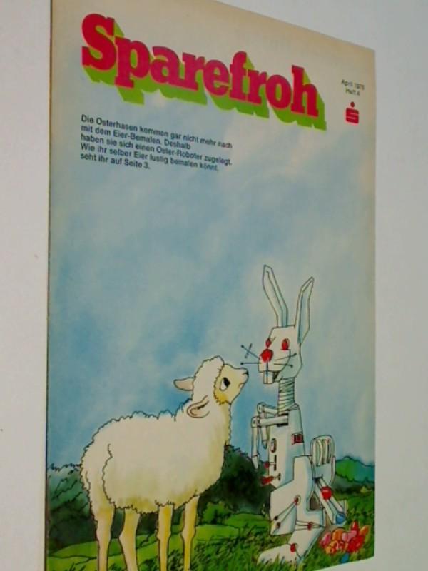 Sparefroh 1976 Heft 4 April , Mit Disney-Comic: Die Schatzinsel. ( Sparkassenwerbeheft)