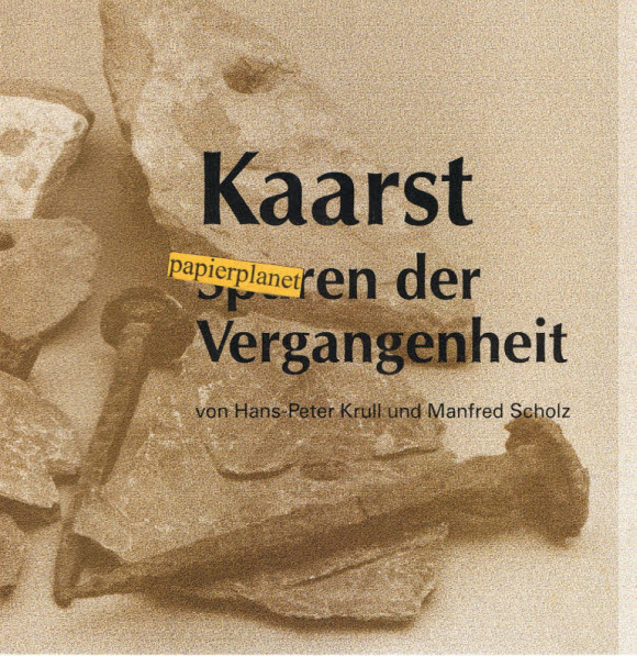 Kaarst : Spuren der Vergangenheit.