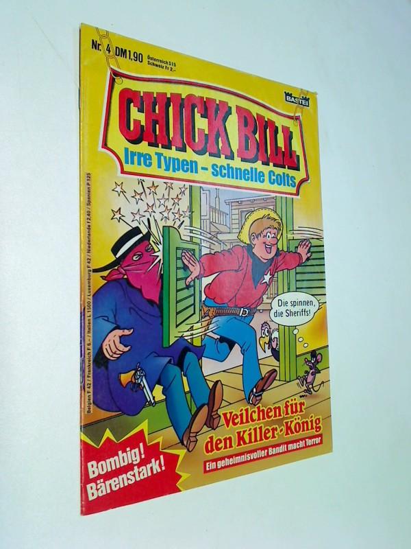 Chick Bill 4 , Irre Typen schnelle Colts, Bastei Comic-Heft , ERSTAUSGABE 1983