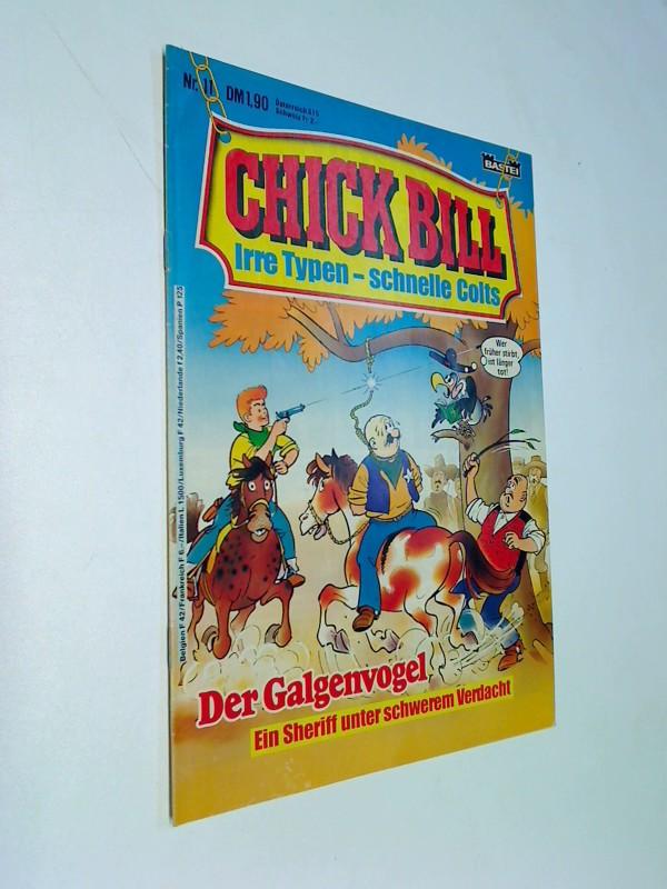 Chick Bill 11 , Irre Typen schnelle Colts, Bastei Comic-Heft, ERSTAUSGABE 1984