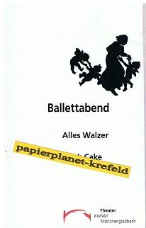 Ballettabend Alles Walzer Black Cake Krefeld Mönchengladbach. Spielzeit 2004/2005 Heft 114