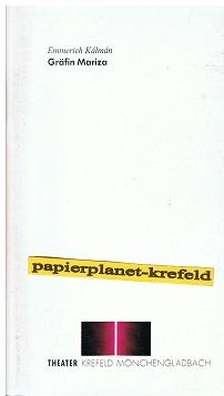 Gräfin Mariza Operette in drei Akten von Emmerich Kalman Theater Krefeld Mönchengladbach. Spielzeit 1991/92