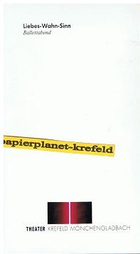 Liebes-Wahn-Sinn Ballettabend in drei Teilen von Madeleine Bart . Theater Krefeld Mönchengladbach. Spielzeit 1993/94