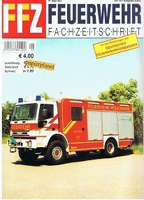 FFZ Feuerwehr Fachzeitschrift 2003 Heft 8 , HLF und HTLF nach Förderrichtlinie Hessen , Mobiles Brandschutzerziehungsdorf FF Wüstenrot , GTFL und HLF WF Bayer AG, Elbtunnelwachen FW Hamburg