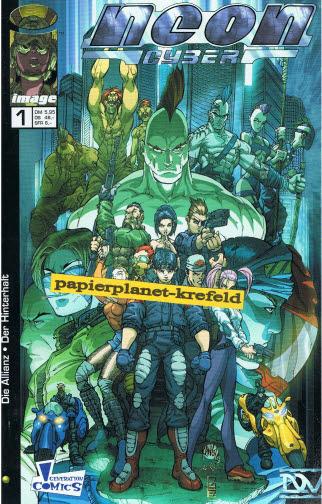 Neon Cyber 1: Die Allianz Der Hinterhalt,  2000, Panini Generation Image Comics. Comic-Heft