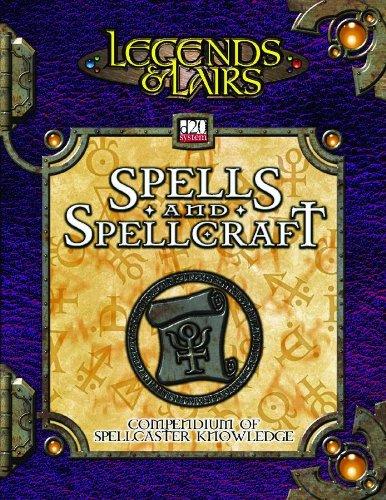 Legends & Lairs: Spells & Spellcraft