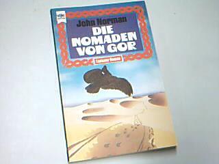 Die Nomaden von Gor, Gor-Zyklus Band 4, Heyne Fantasy 3401, 1. Auflage 1974 , 3453302966