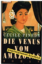 Die Venus vom Amazonas. Roman, = The Love Queen of the Amazon,  Goldmann 42599 ; 3442425999