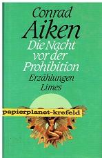 Die Nacht vor der Prohibition und andere Erzählungen. ( Short Stories), [Dt. von Peter Böbbis ...] ; 3809022470