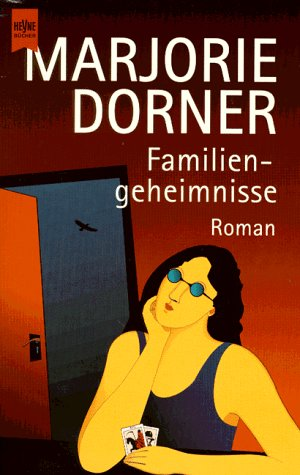 Familiengeheimnisse. Roman.