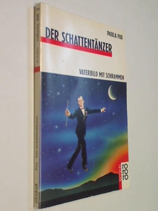 Der Schattentänzer. ( Ab 13 J.). Vaterbild mit Schrammen.