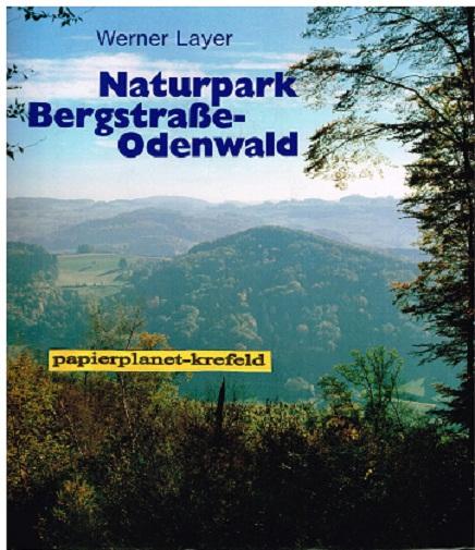 Naturpark Bergstrasse-Odenwald : Portr. e. Landschaft. 3921340691