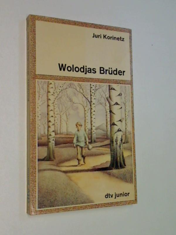 Wolodjas Brüder.