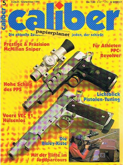 caliber 1991 Heft 5, Pistolen-Tuning, McMillan Sniper, PPC-Revolver, Voere VEC 91 Hülsenlos, Die aktuelle Zeitschrift für jeden, der schießt (Waffenzeitschrift)
