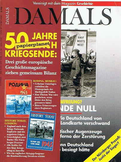 Damals 1995 Heft 5 :  Die Stunde Null, Kapitulation, Dresden ... Zerstörung, Nürnberger Prozeß ,   ( Vereinigt mit dem Magazin Geschichte)
