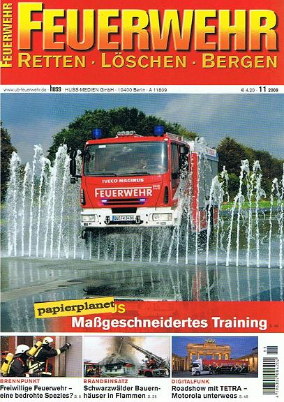 Feuerwehr (Retten Löschen Bergen) 2009 Heft 11 ,randeinsatz, Scharzwälder Bauernhäuser in Flammen. Zeitschrift