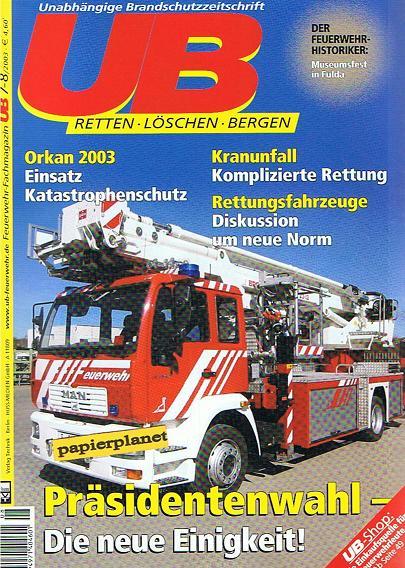 UB Unabhängige Brandschutzzeitschrift 2003 Heft 7-8 Kranunfall in Düsseldorf. Zeitschrift