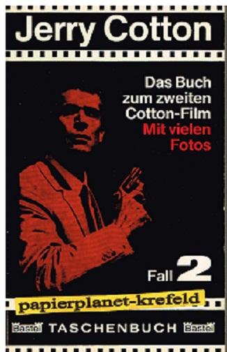 Fall 2, Jerry Cotton Filmsonderband 2. Das Buch zum zweiten Cotton-Film . Mit vielen Fotos