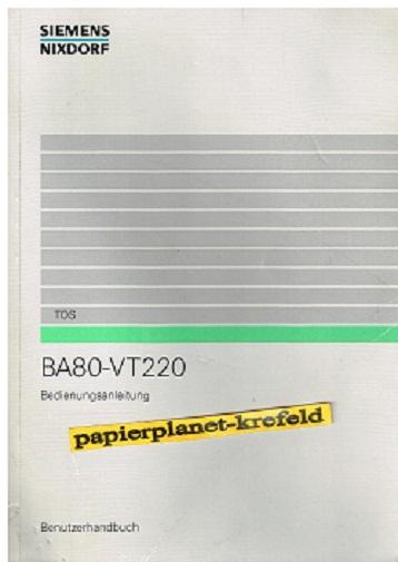 BA80-VT 220 Benutzerhandbuch Bedienungsanleitung ( Siemens Nixdorf )