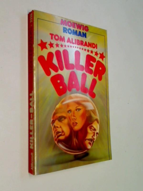 Killerball. Roman,  Moewig 2326