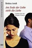 Am Ende der Liebe steht die Liebe : Geschichte einer nicht vollzogenen Trennung. Bastei  61199.